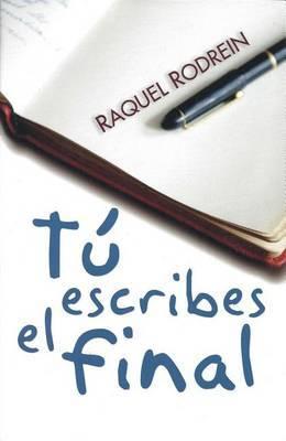 Tu Escribes el Final