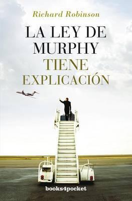 La Ley de Murphy Tiene Explicacion