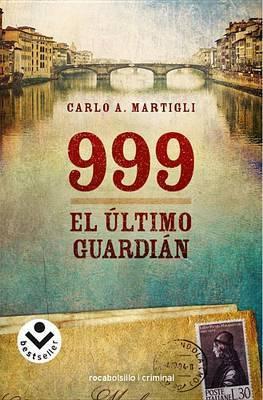 999. El Ultimo Guardian