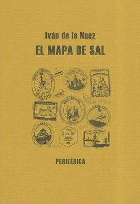 El Mapa de Sal: Un Postcomunista en el Paisaje Global