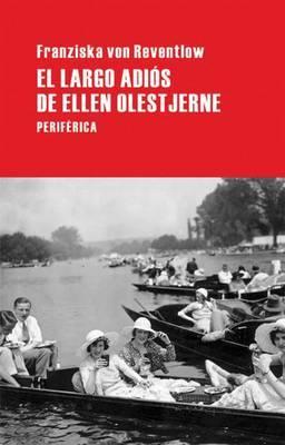 El Largo Adios de Ellen Olestjerne