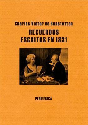 Recuerdos Escritos En 1831