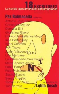 18 Escritores: La Novela Latinoamericana Contemporanea