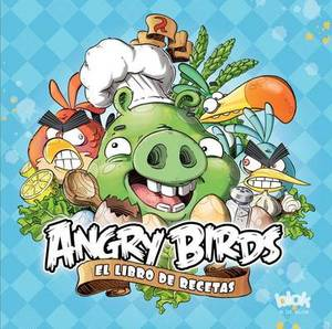 Angry Birds el Libro de Recetas