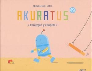 Akuratus 2: Columpio y Chupete