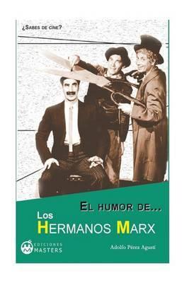 El Humor de Los Hermanos Marx
