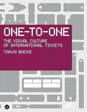 One to One: The Visual Culture of International Tickets