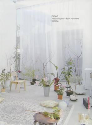 Casa Sanaa: Kazuyo Sejima, Ryue Nishizawa