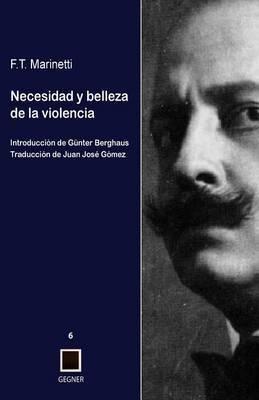 Necesidad y Belleza de La Violencia