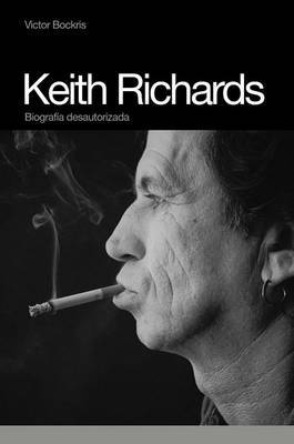 Keith Richards: Biografia Desautorizada