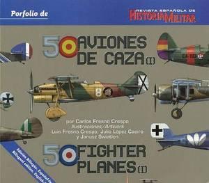 50 Aviones de Caza (I)/ 50 Fighter Planes (I)