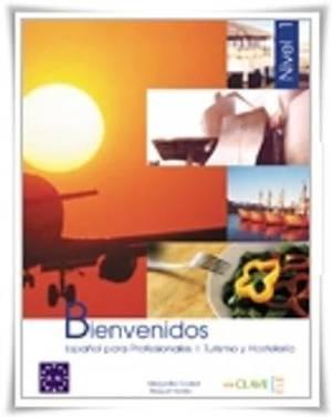Bienvenidos: Espanol para profesionales: Cuaderno de ejercicios 3 (B2-C1)
