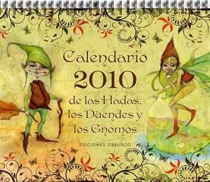 Calendario 2010 de Las Hadas, Los Duendes y Gnomos
