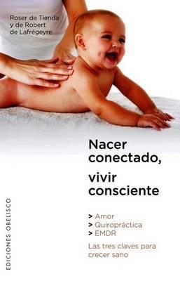 Nacer Conectado, Vivir Consciente