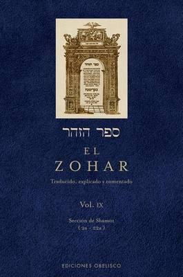 El Zohar, Vol. IX: Seccion de Shemot (2a - 22a)