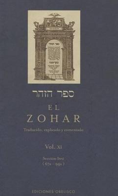 El Zohar, Vol XI: Traducido, Explicado y Comentado