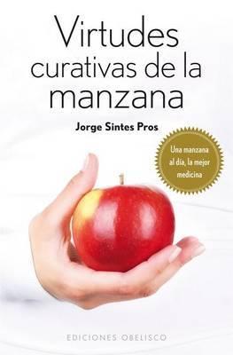 Virtudes Curativas de La Manzana