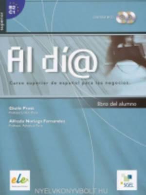 Al Dia Superior: Student Book + CDs(2)