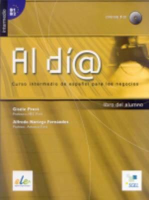 Al Dia Intermedio: Student Book + CD