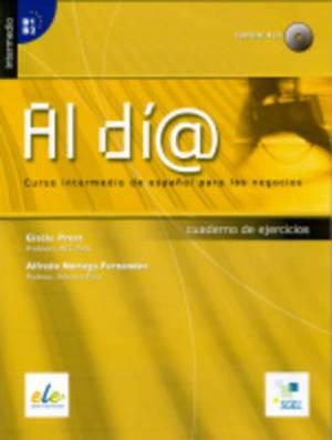 Al Dia Intermedio Exercises: Book + CD