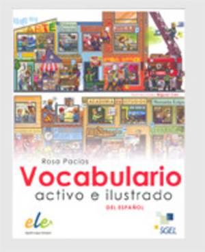 Vocabulario Activo e Ilustrado del Espanol