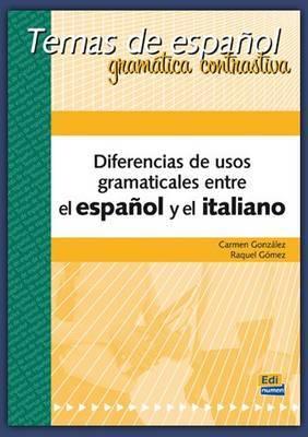 Diferencias De Usos Gramaticales: Spanish and Italian