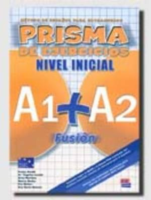 Prisma Fusion A1 + A2: Exercises Book