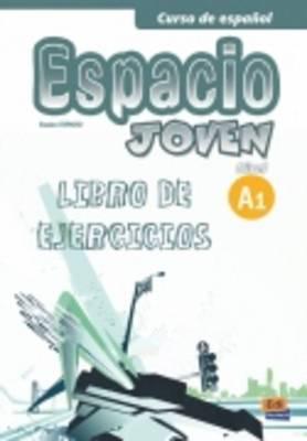 Espacio Joven A1: Exercises Book