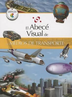El Abece Visual de los Medios de Transporte