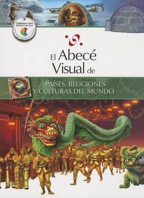 El Abece Visual de Paises, Religiones y Culturas del Mundo