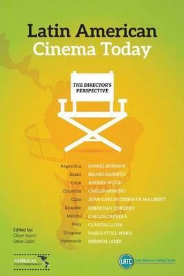 Latin-American Cinema Today: The Directors Perspective