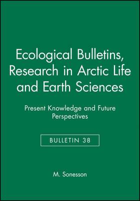 Ecological Bulletins: No 38: Research in the Arctic