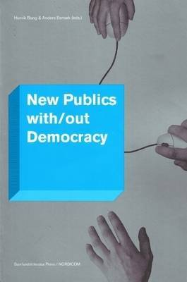 New Publics With/Out Democracy