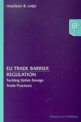 EU Trade Barrier Regulation: Tackling Unfair Foreign Trade Practices