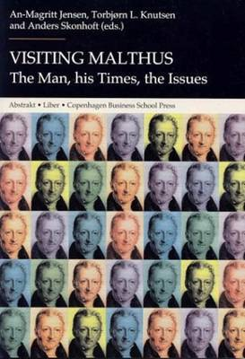 Visiting Malthus: The Man, His Times, the Issues