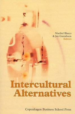 Intercultural Alternatives: Critical Perspectives on Intercultural Encounters in Theory and Practice