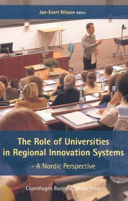 The Role of Universities in Regional Innovation Systems: A Nordic Perspective