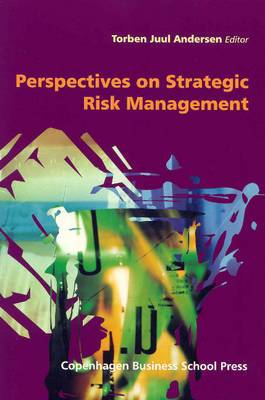 Perspectives on Strategic Risk Management