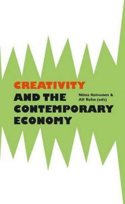 Creativity and the Contemporary Economy