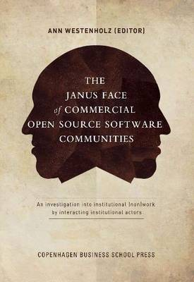 The Janus Face of Commercial Open Source Software: An Investigation into Institutional (Non)Work by Interacting Institutional Actor