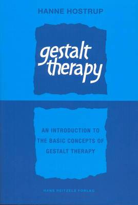 Gestalt Therapy: An Introduction to the Basic Concepts of Gestalt Therapy