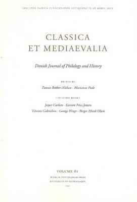 Classica et Mediaevalia: Danish Journal of Philology & History: v. 61