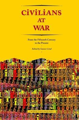 Civilians at War: From the Fifteenth Century to the Present