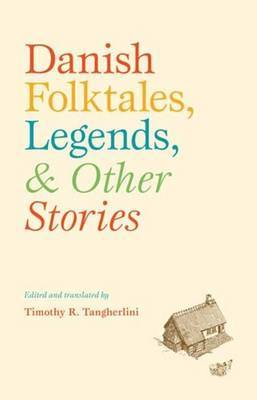 Danish Folktales, Legends, & Other Stories