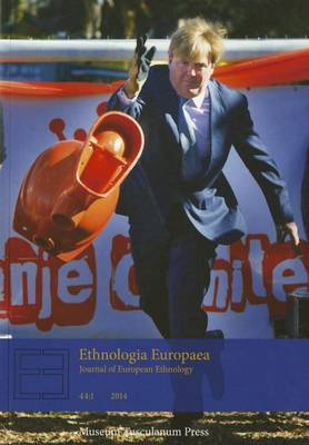 Ethnologia Europaea 44.1: Journal of European Ethnology
