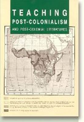 Teaching Post-colonialism & Post-colonial Literatures