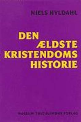 Den Aeldste Kristendoms Historie