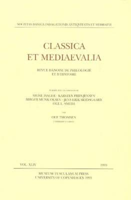 Classica Et Mediaevalia: Danish Journal of Philology and History: 1993: v. 44
