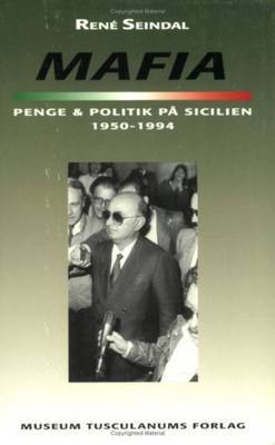 Mafia, penge og politik pa Sicilien 1950-1994