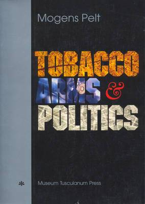 Tobacco, Arms & Politics: Greece & Germany from World Crisis to World War, 1929-1941